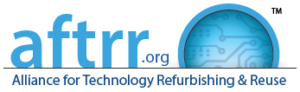 AFTRR: Alliance for Technology Refurbishing & Reuse